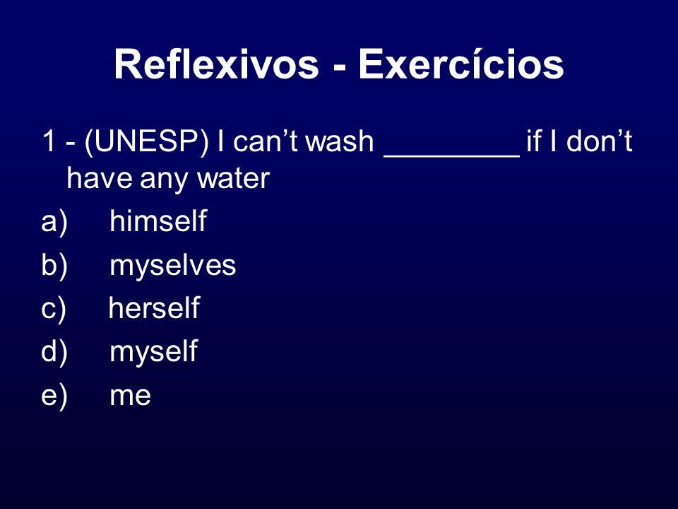 Reflexivos - Exercícios