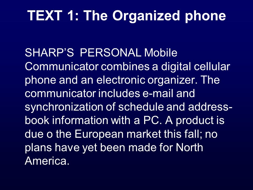 TEXT 1: The Organized phone