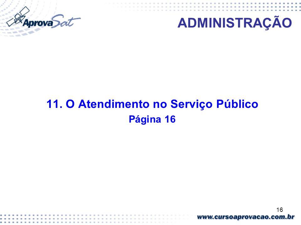 11. O Atendimento no Serviço Público
