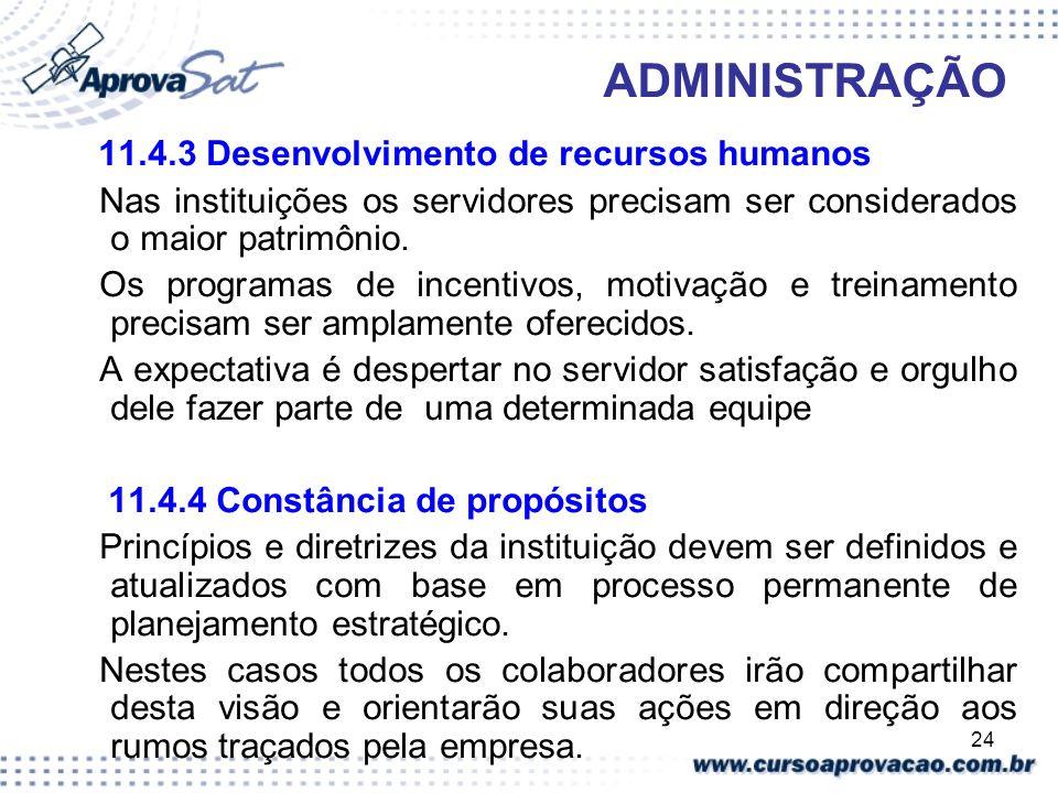 ADMINISTRAÇÃO 11.4.3 Desenvolvimento de recursos humanos