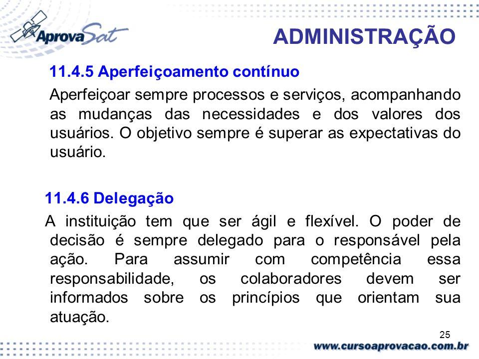 ADMINISTRAÇÃO 11.4.5 Aperfeiçoamento contínuo