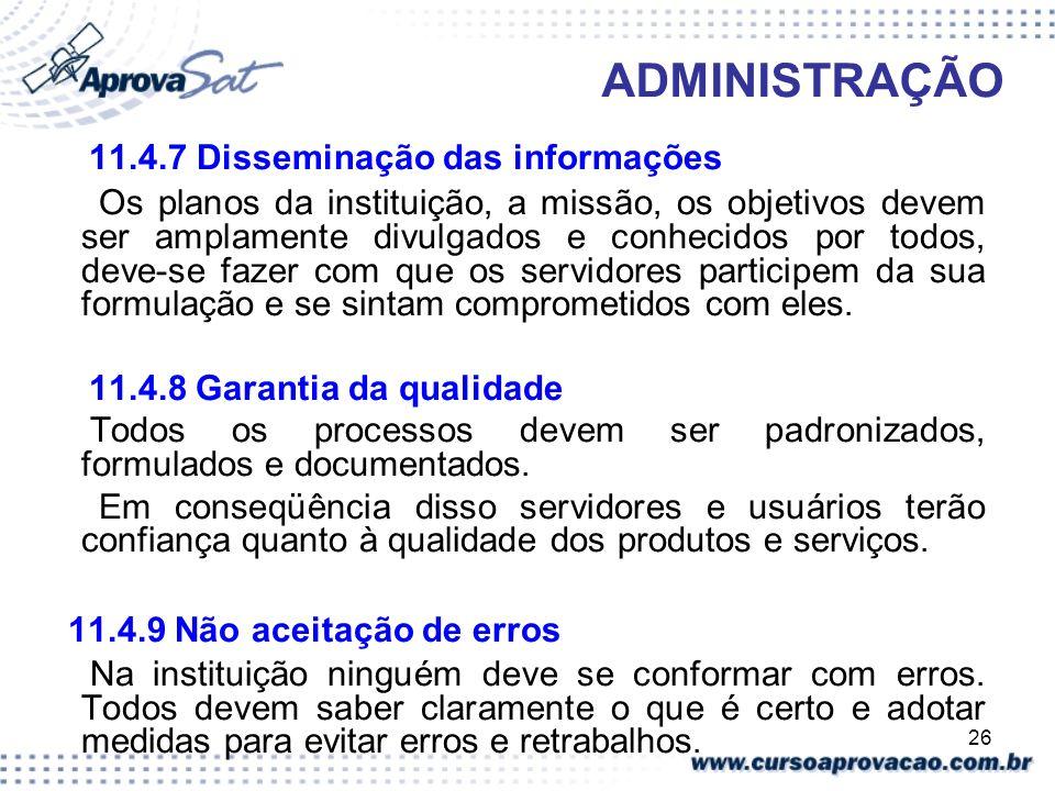 11.4.7 Disseminação das informações