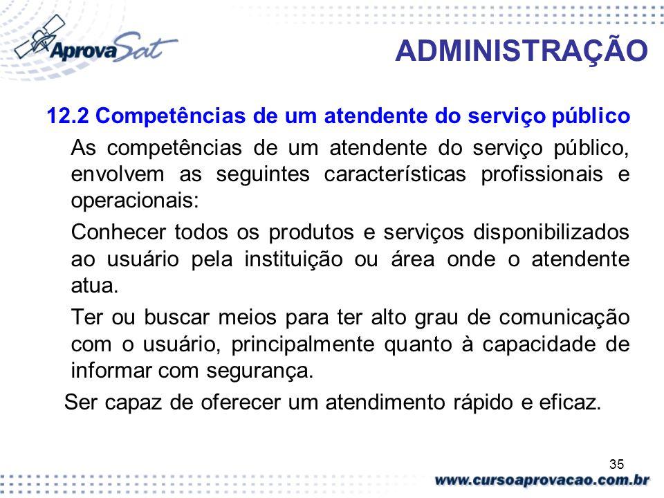 ADMINISTRAÇÃO 12.2 Competências de um atendente do serviço público