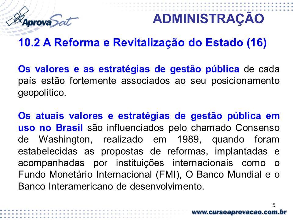 10.2 A Reforma e Revitalização do Estado (16)