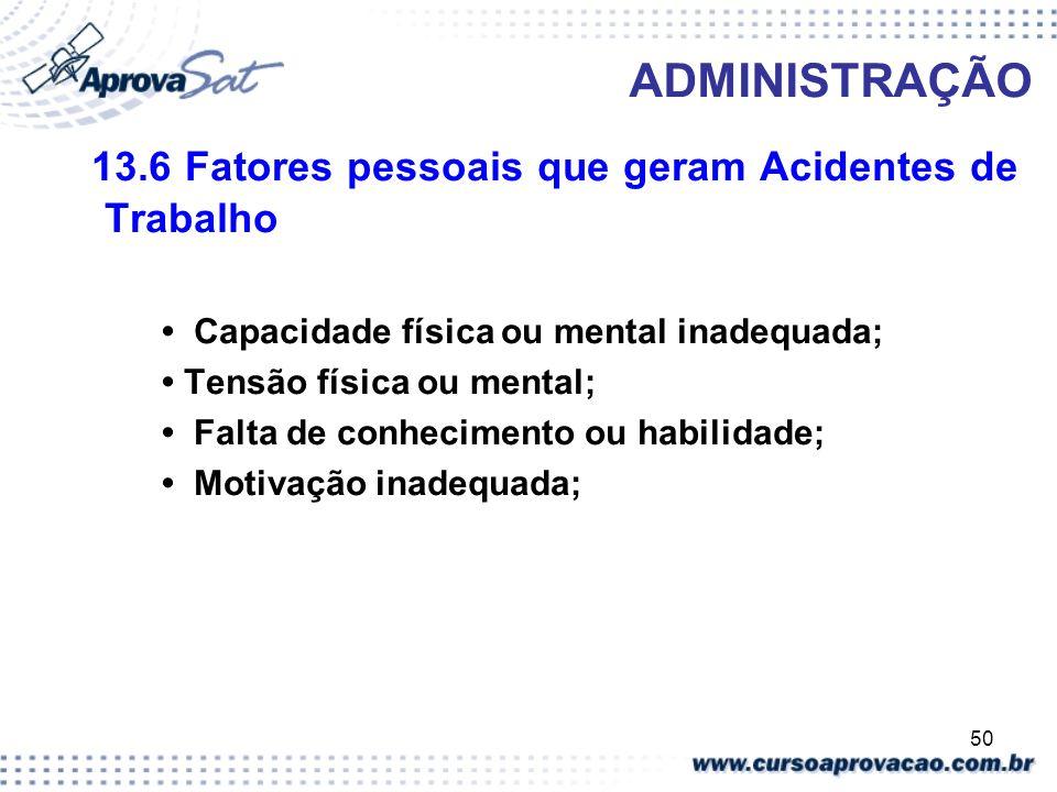 13.6 Fatores pessoais que geram Acidentes de Trabalho