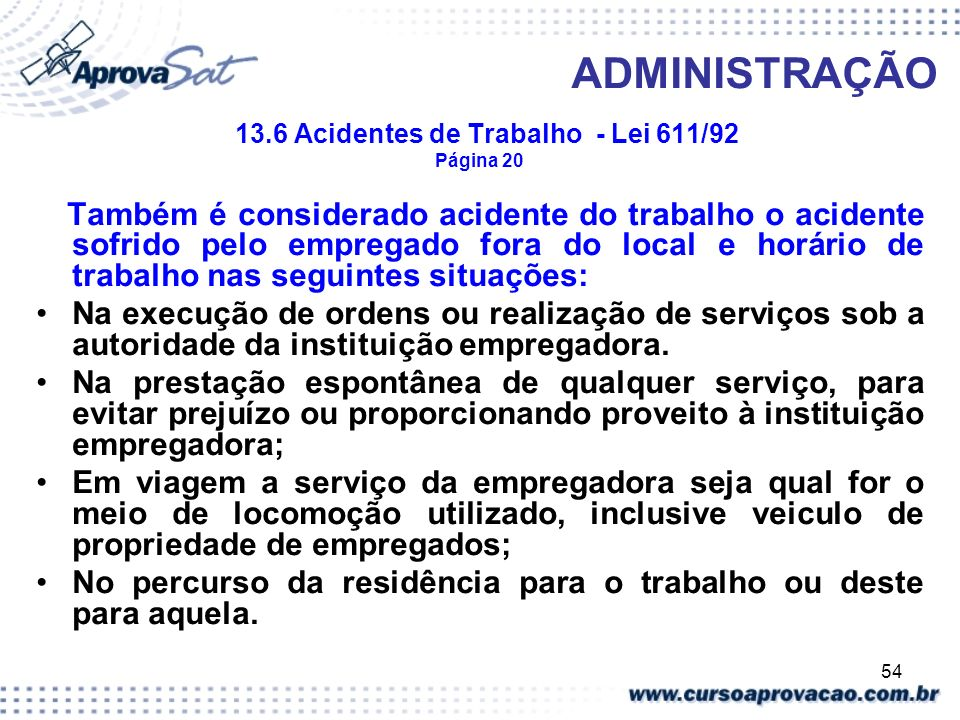 13.6 Acidentes de Trabalho - Lei 611/92