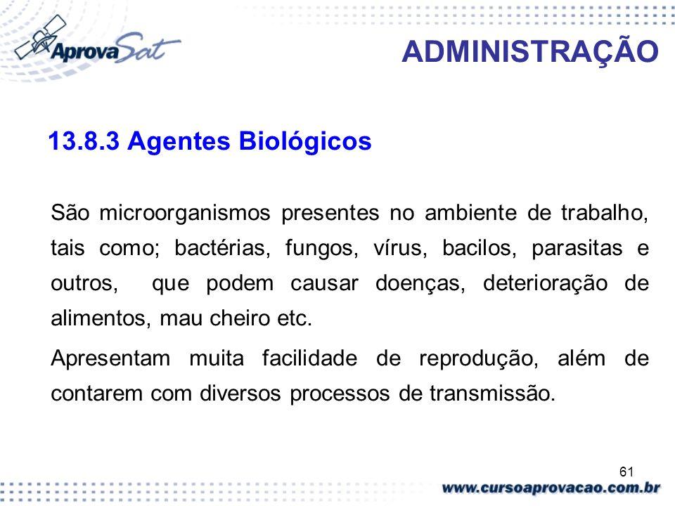 ADMINISTRAÇÃO 13.8.3 Agentes Biológicos