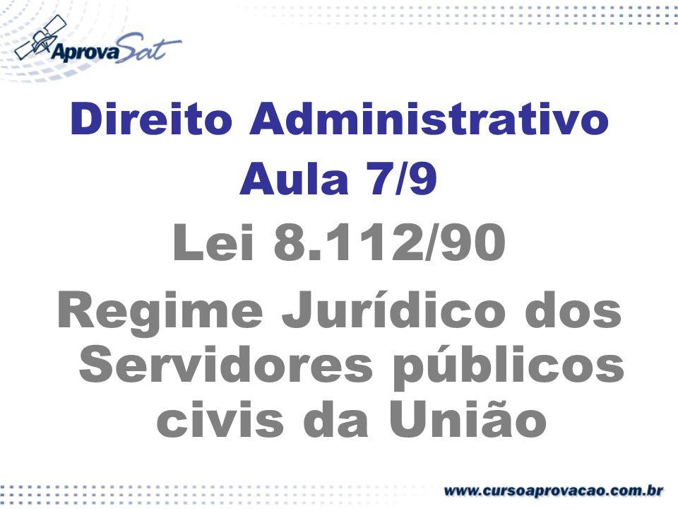Regime Jurídico dos Servidores públicos civis da União