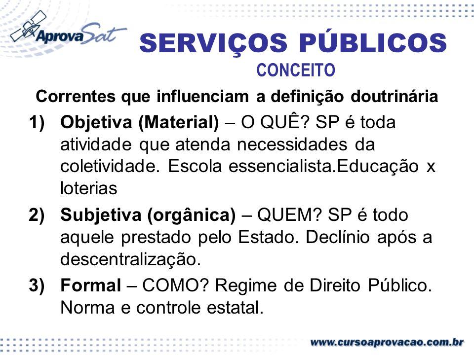 SERVIÇOS PÚBLICOS CONCEITO