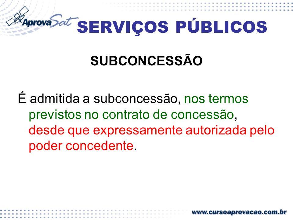 SERVIÇOS PÚBLICOS SUBCONCESSÃO