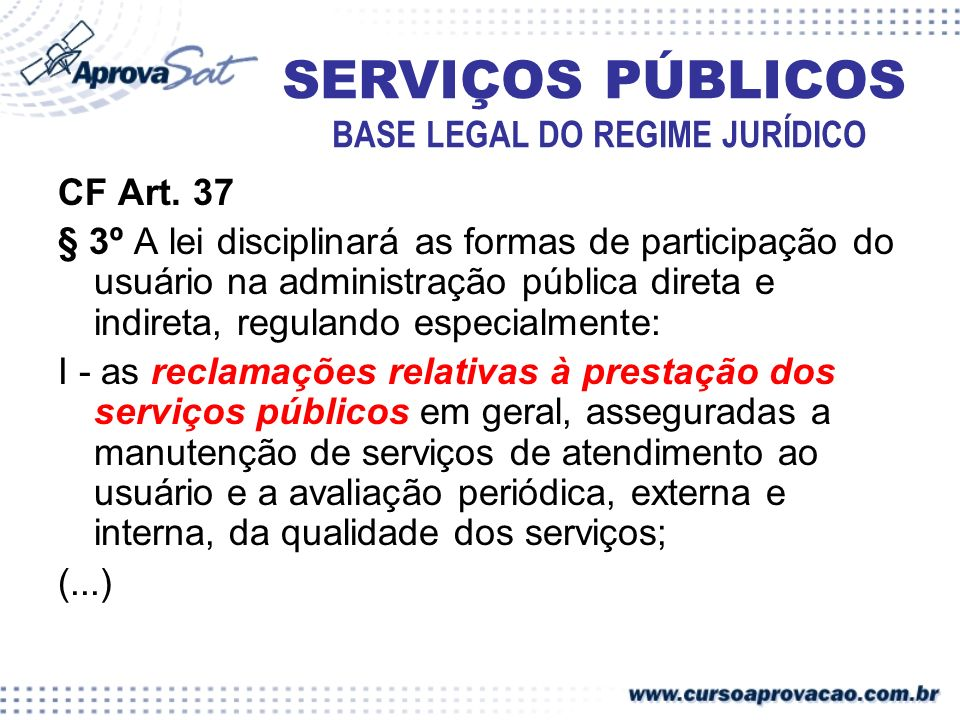 SERVIÇOS PÚBLICOS BASE LEGAL DO REGIME JURÍDICO