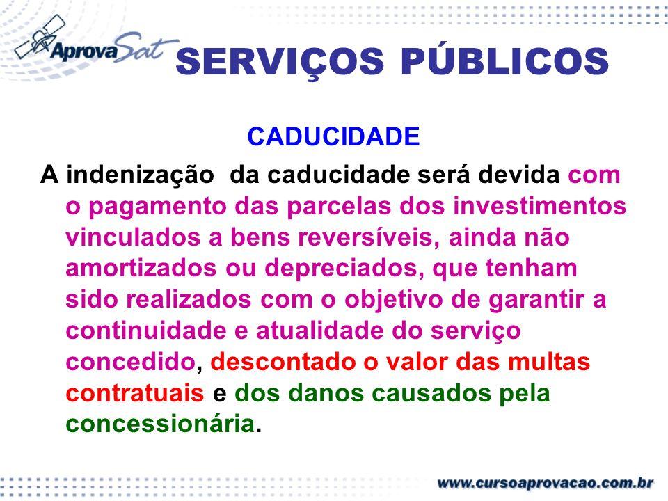 SERVIÇOS PÚBLICOS CADUCIDADE