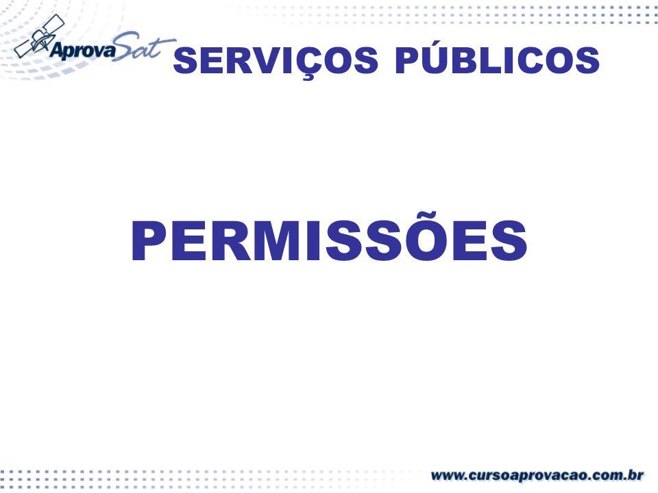 SERVIÇOS PÚBLICOS PERMISSÕES