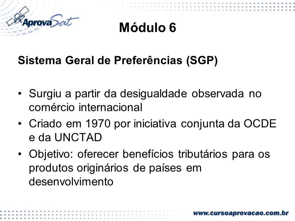 Módulo 6 Sistema Geral de Preferências (SGP)