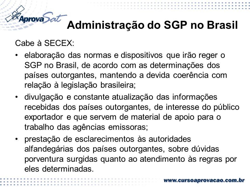 Administração do SGP no Brasil