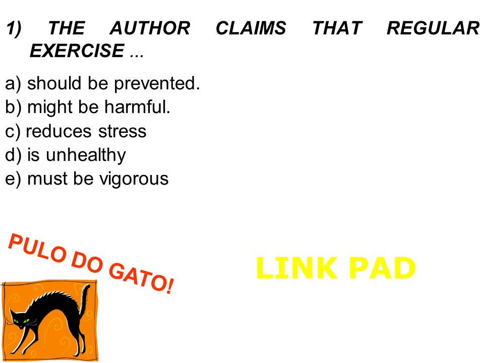 LINK PAD PULO DO GATO! 1) THE AUTHOR CLAIMS THAT REGULAR EXERCISE ...