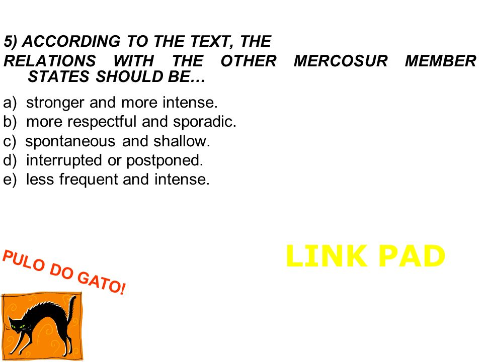 LINK PAD 5) ACCORDING TO THE TEXT, THE