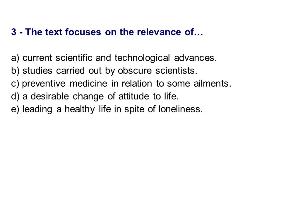 3 - The text focuses on the relevance of…