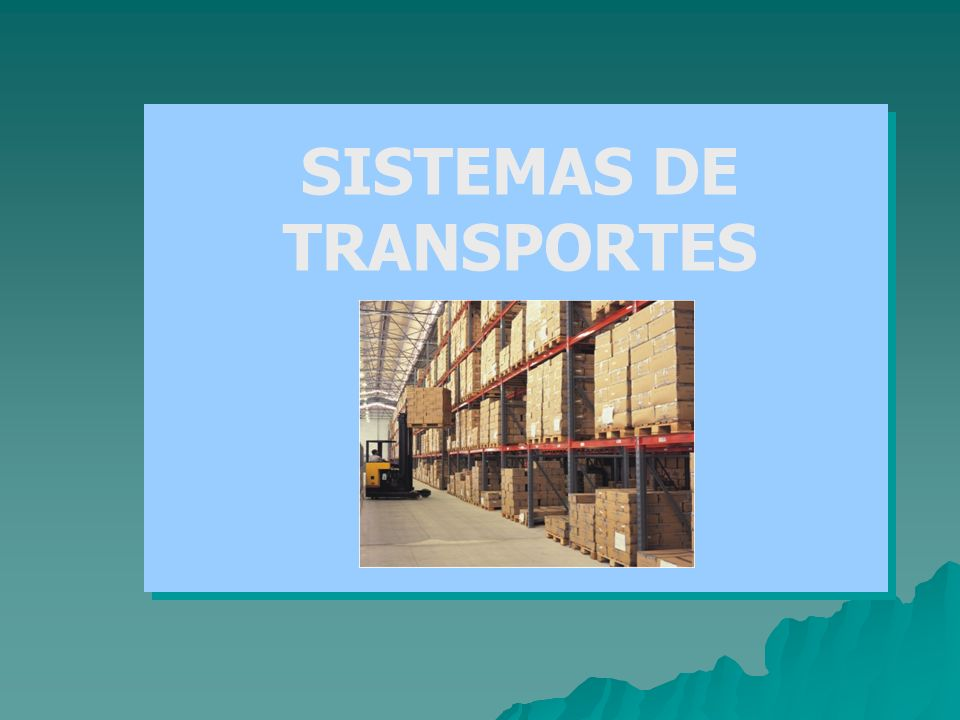 SISTEMAS DE TRANSPORTES