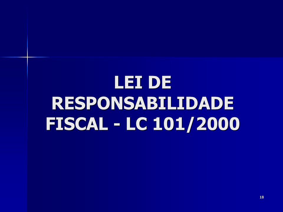 LEI DE RESPONSABILIDADE FISCAL - LC 101/2000