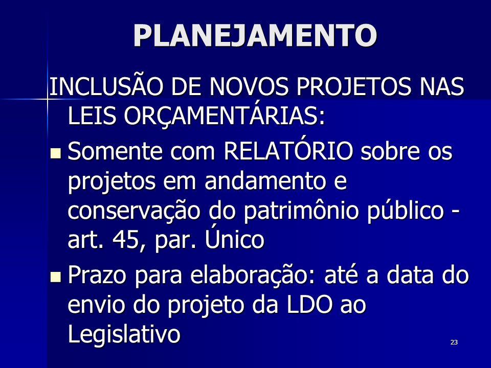 PLANEJAMENTO INCLUSÃO DE NOVOS PROJETOS NAS LEIS ORÇAMENTÁRIAS:
