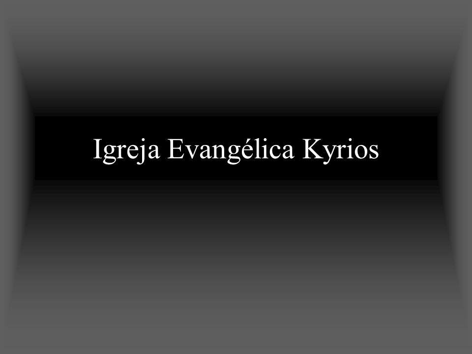 Igreja Evangélica Kyrios
