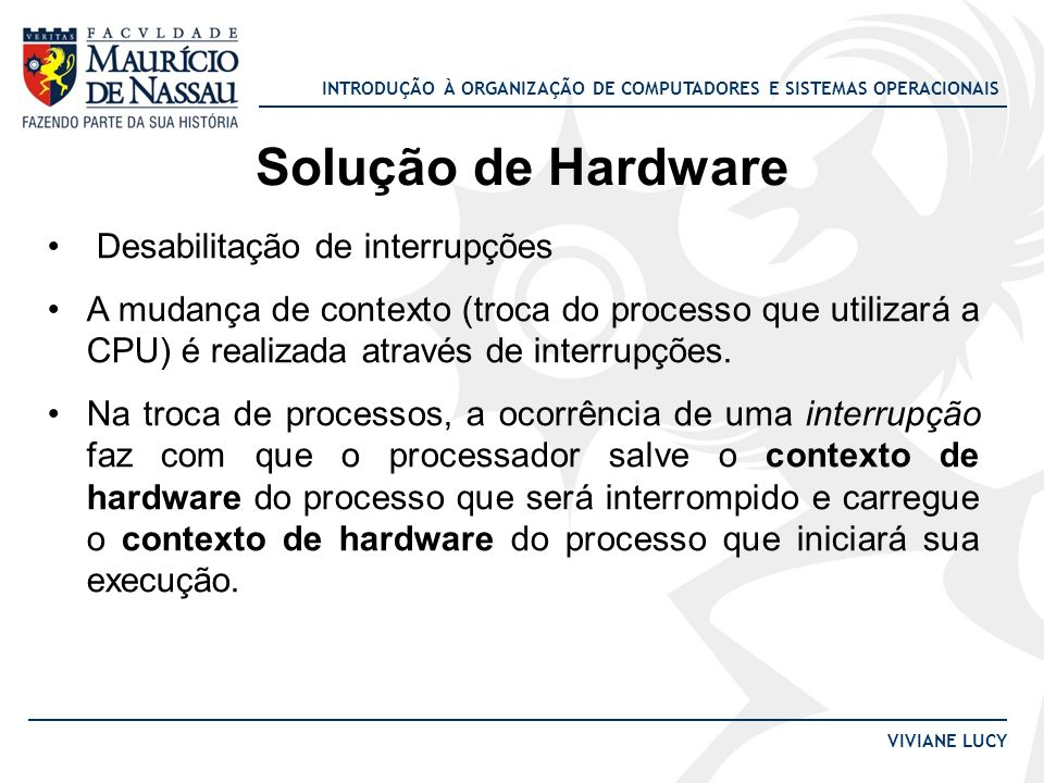 Solução de Hardware Desabilitação de interrupções