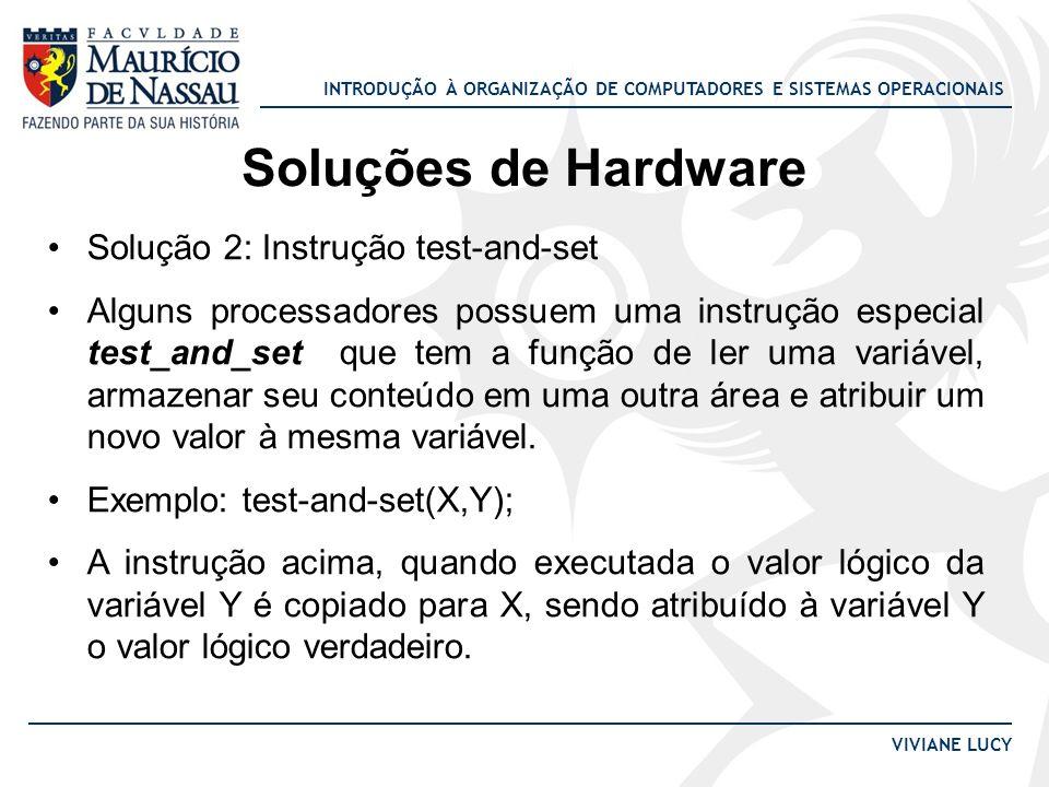 Soluções de Hardware Solução 2: Instrução test-and-set