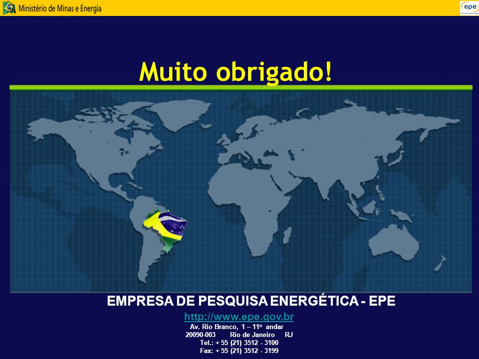 Muito obrigado! EMPRESA DE PESQUISA ENERGÉTICA - EPE