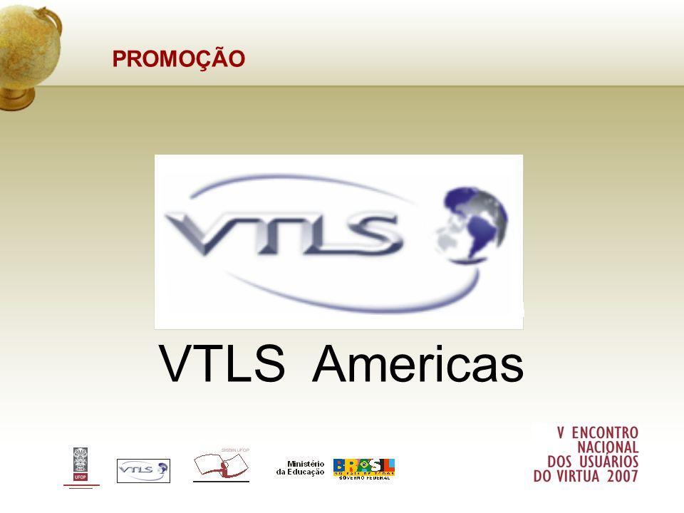PROMOÇÃO VTLS Americas