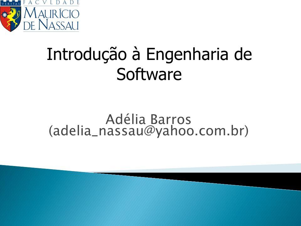 Adélia Barros (adelia_nassau@yahoo.com.br)