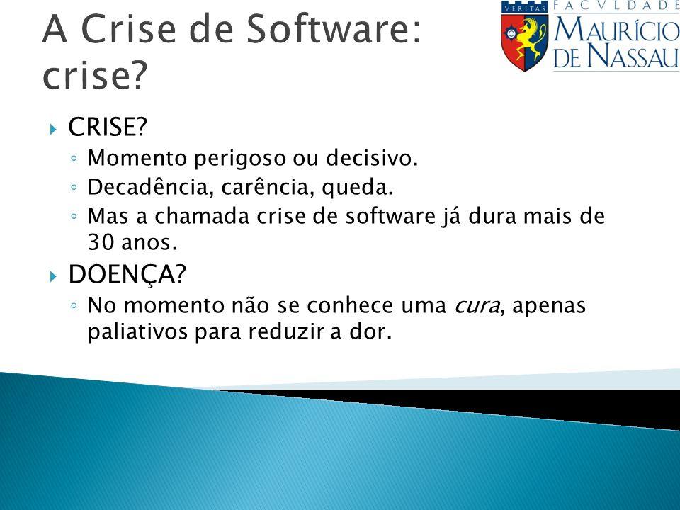 A Crise de Software: crise
