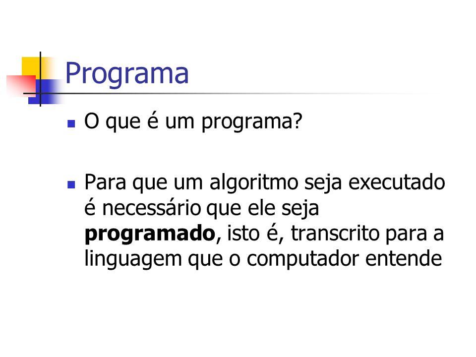 Programa O que é um programa