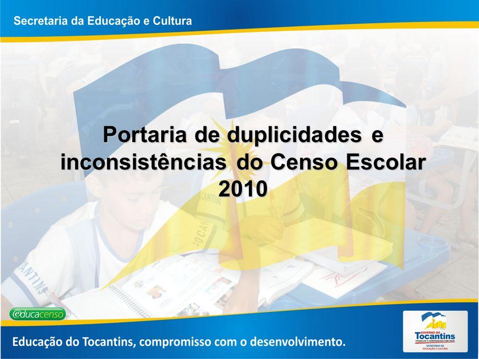 Portaria de duplicidades e inconsistências do Censo Escolar 2010