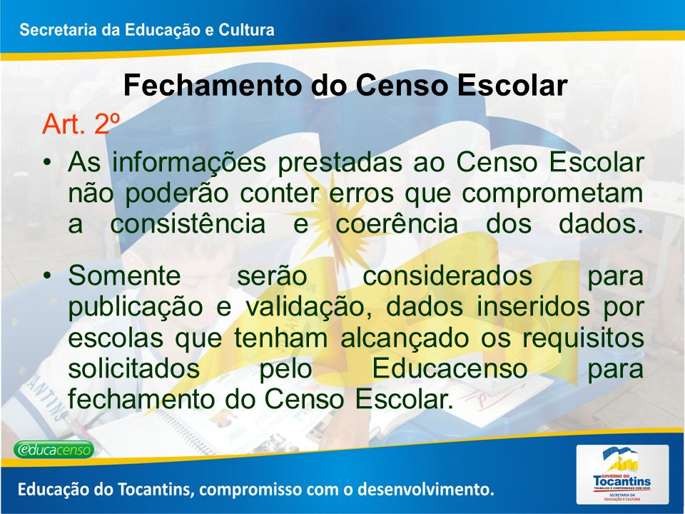 Fechamento do Censo Escolar