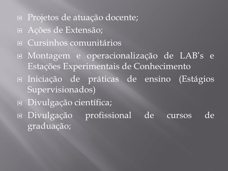Projetos de atuação docente;