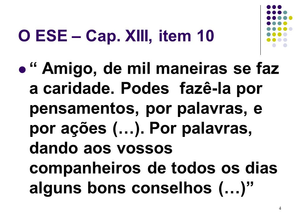 O ESE – Cap. XIII, item 10
