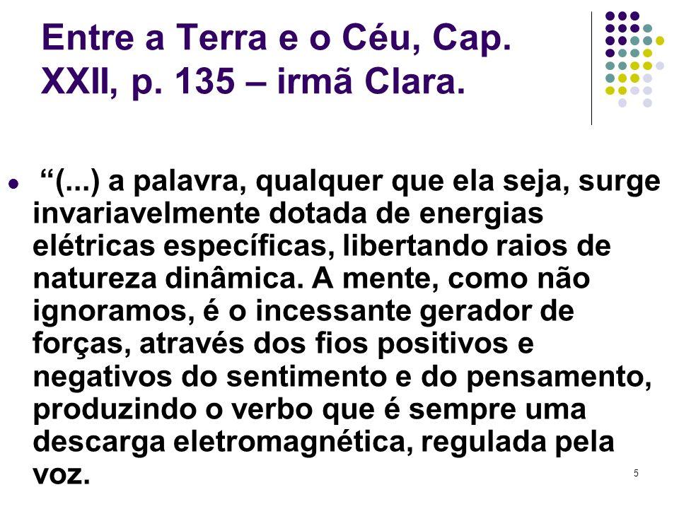Entre a Terra e o Céu, Cap. XXII, p. 135 – irmã Clara.
