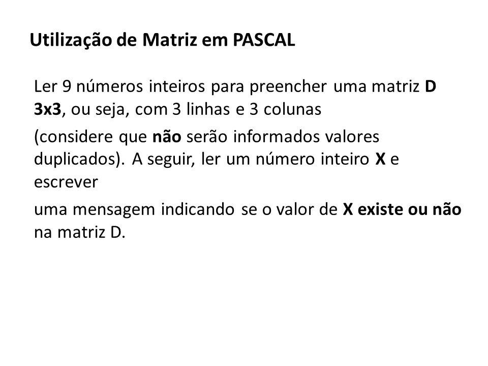 Utilização de Matriz em PASCAL