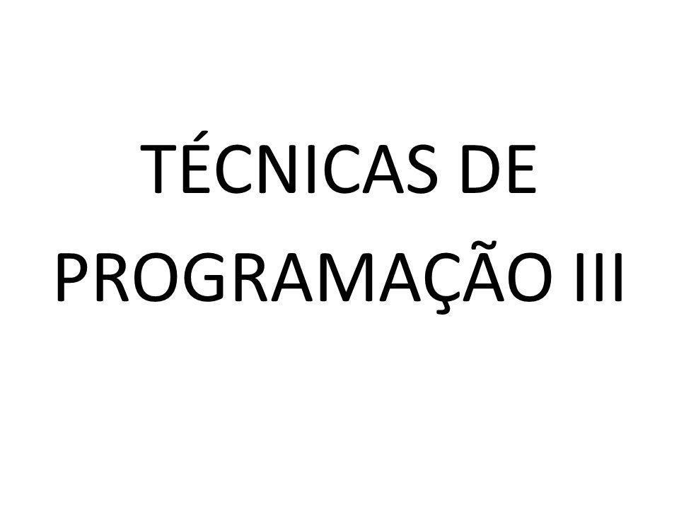TÉCNICAS DE PROGRAMAÇÃO III