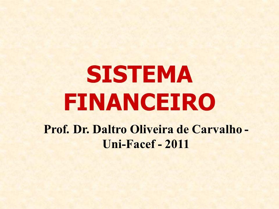 Prof. Dr. Daltro Oliveira de Carvalho - Uni-Facef - 2011