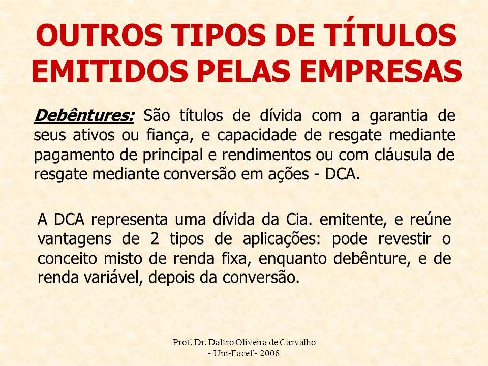 OUTROS TIPOS DE TÍTULOS EMITIDOS PELAS EMPRESAS