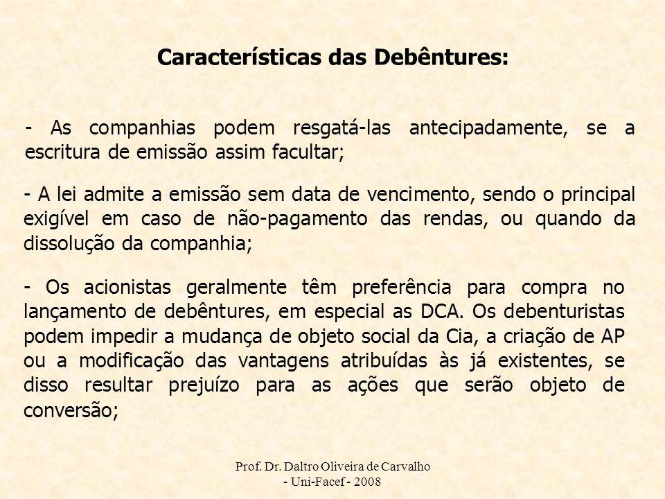 Características das Debêntures: