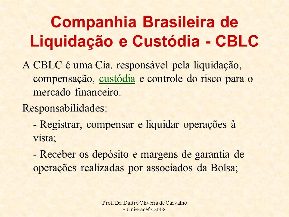 Companhia Brasileira de Liquidação e Custódia - CBLC