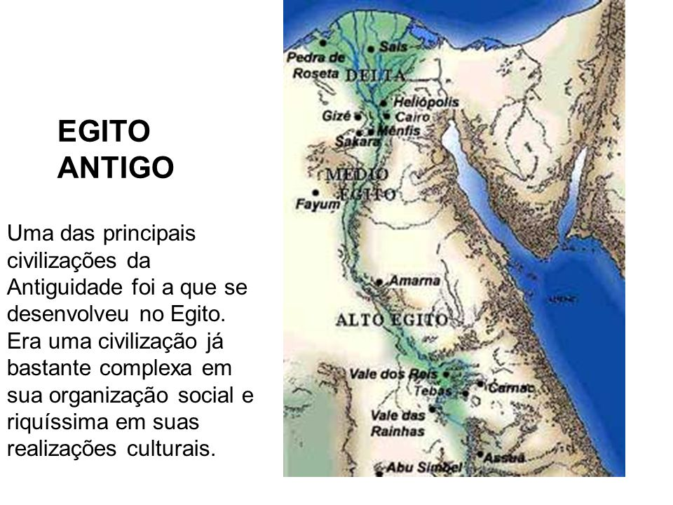 EGITO ANTIGOUma das principais civilizações da Antiguidade foi a que se desenvolveu no Egito.