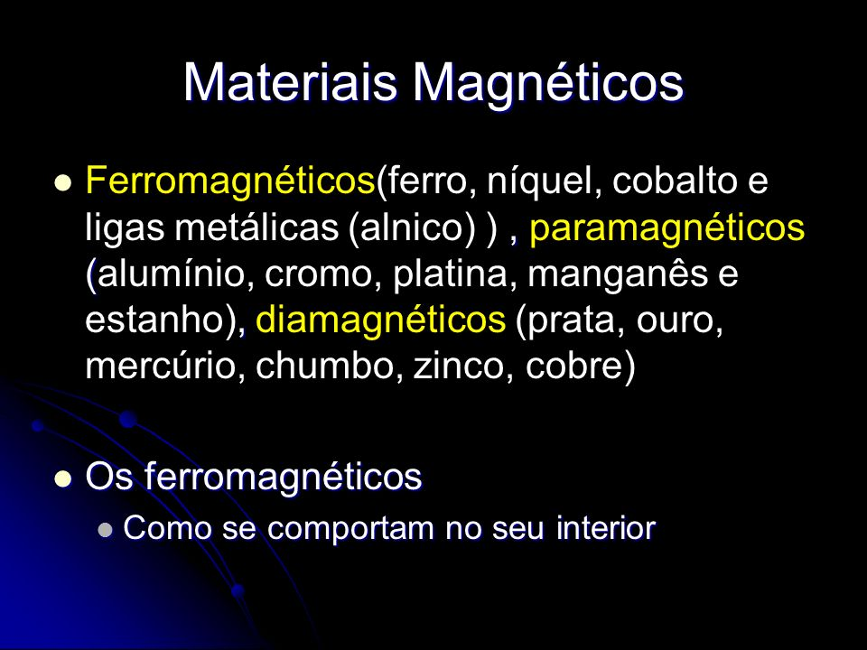 Materiais Magnéticos