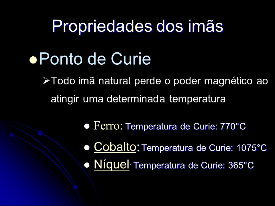 Propriedades dos imãs Ponto de Curie