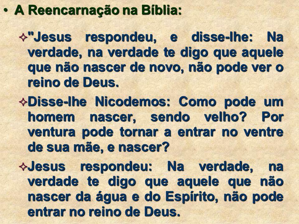 A Reencarnação na Bíblia:
