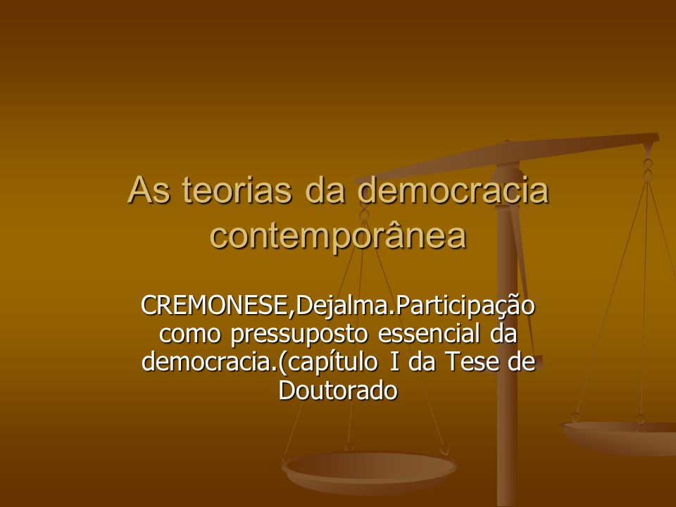 As teorias da democracia contemporânea
