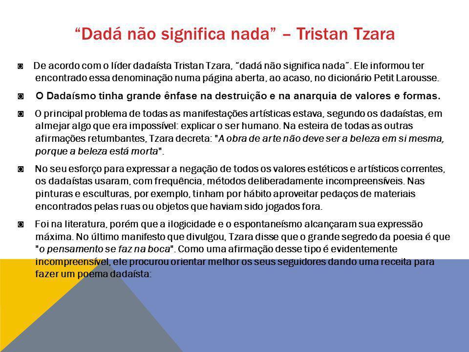Dadá não significa nada – Tristan Tzara